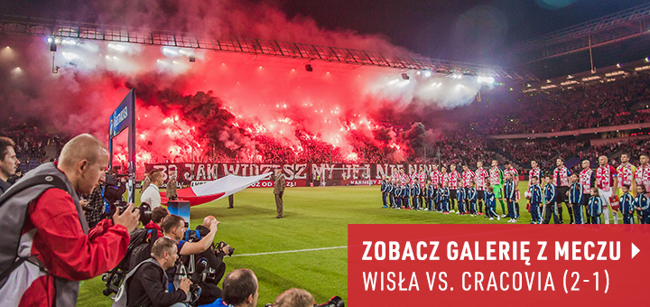 Galeria z meczu Wisła-Cracovia 2017